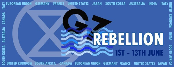 G7 Rebellion 1st - 13th June