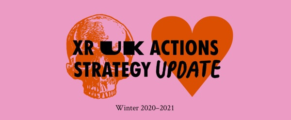 XR UK Actions strategy update